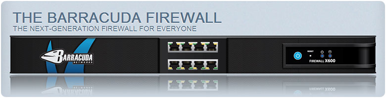 The Barracuda Firewall - The Next-Generation Firewall for Everyone